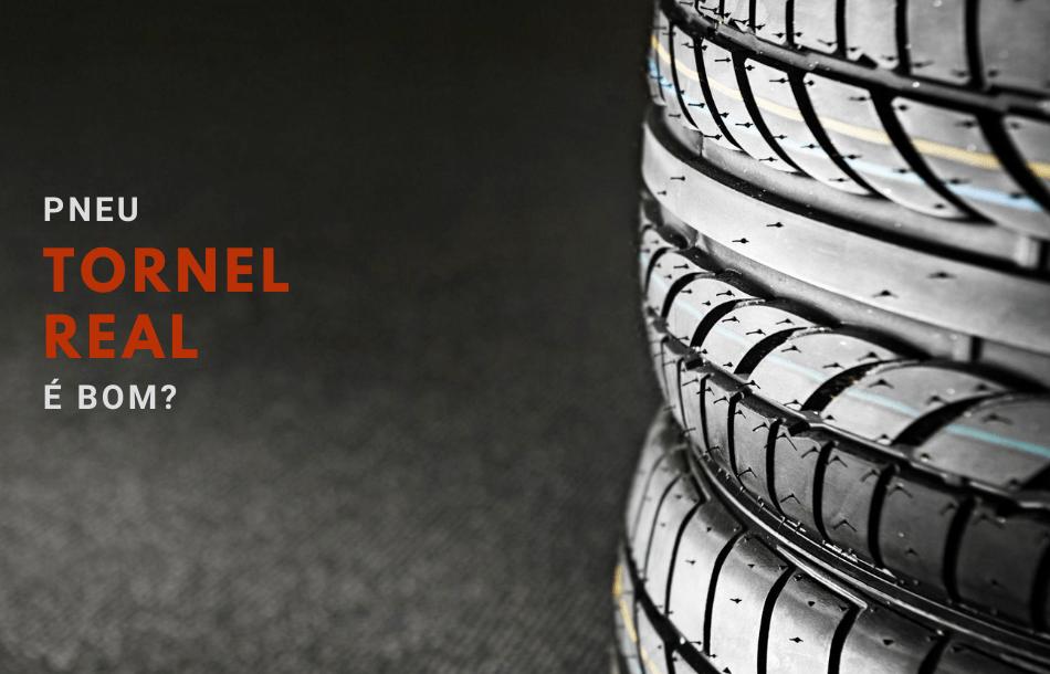 pneu tornel real