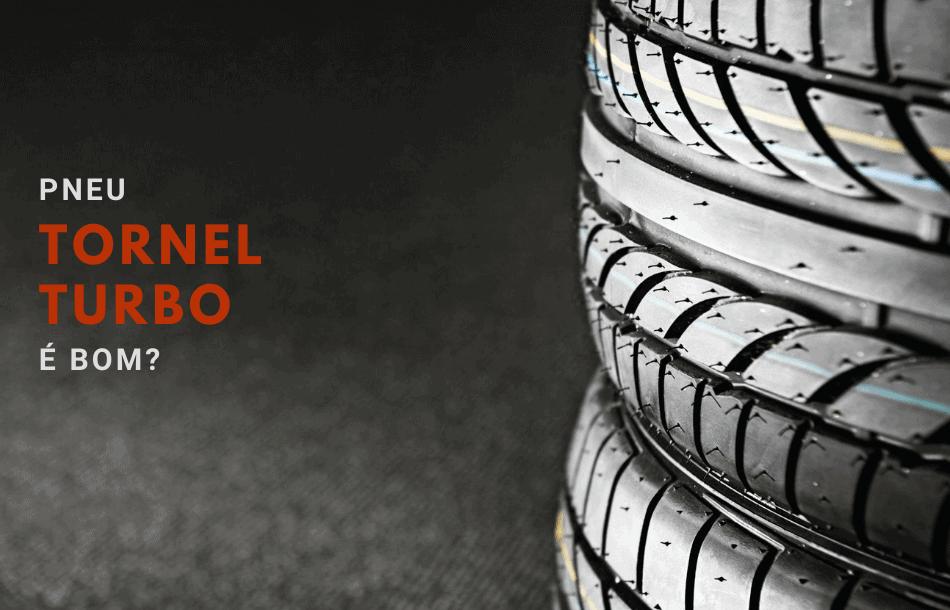 pneu Tornel Turbo é bom