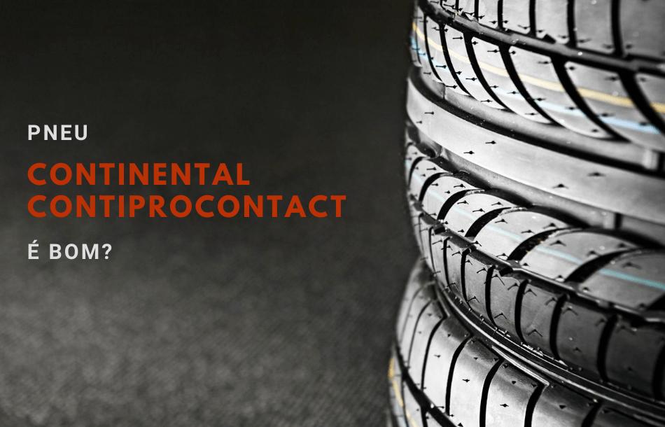 Pneu Continental ContiProContact é Bom
